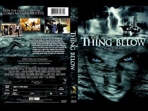 The Thing Below 2004 – Action, Horror , Sci Fi Movies – Fᴜʟʟ Hᴏʟʟʏᴡᴏᴏᴅ HD EɴɢʟɪsÊœ Mᴏᴠɪᴇs