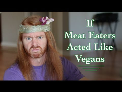 If Meat Eaters Acted Like Vegans – Ultra Spiritual Life episode 35
