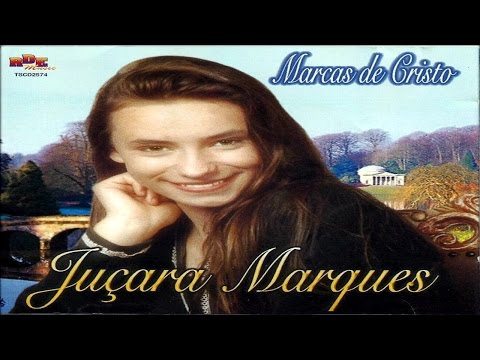 JUÇARA MARQUES – MARCAS DE CRISTO – CD COMPLETO